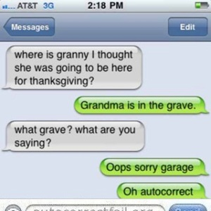 Poor Grandma ... Image from autocorrectfail.org.