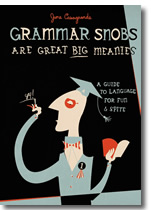 Image from MediaBistro. If you haven't read this book, please do. It'll make you feel much better about your grammar.
