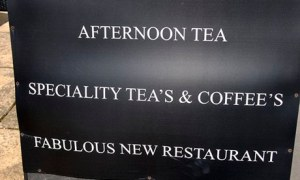 Commencing cringe ... now! OK, people, the plural of tea is teas, and for coffee it's coffees. NO APOSTROPHES!!!!! Image from The Guardian Online.