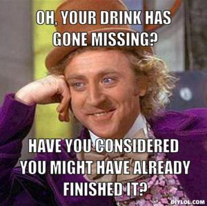 resized_creepy-willy-wonka-meme-generator-oh-your-drink-has-gone-missing-have-you-considered-you-might-have-already-finished-it-cf10e0
