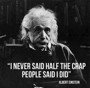 "He probably didn't say exactly this, either, but it's fun to imagine Einstein saying ""crap."" Image found on Simplicate."