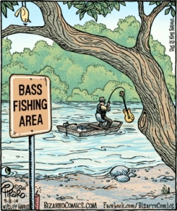 "Annnnd, yet another ""bass."" Somehow I don't think that one will go very well with hushpuppies. Image found on arnoldzwicky.org."