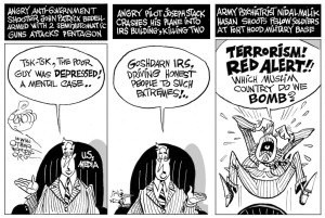Because only Muslims are terrorists ... or so they want us to believe. Editorial cartoon from OtherWords.