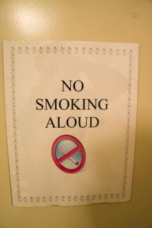 If you must smoke (I'd rather you not as I'm allergic), please do so quietly ... some of us are trying to sleep. Image found on Pinterest.