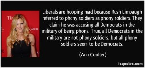 Ah, Ann ... we can always count on you to illustrate a logical fallacy ... Image found on izquotes.