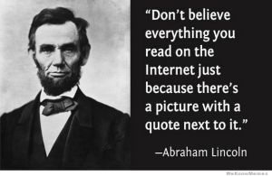 Abe speaks the truth! Image found on WeKnowMemes.
