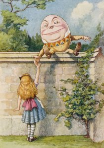 Hey, Humpty, your position up there looks a wee bit precarious ... Image by John Tenniel found on Barking Planet.