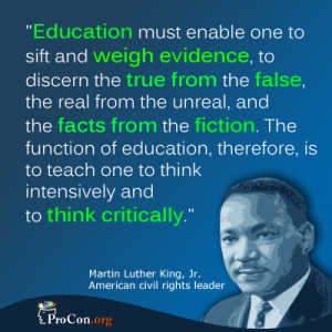 "I guess Dr. King was wrong, if today's ""education"" is any indication. Image found on ProCon."