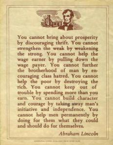 No, Lincoln didn't say this ... doesn't even really sound like him ... Image found on Snopes.