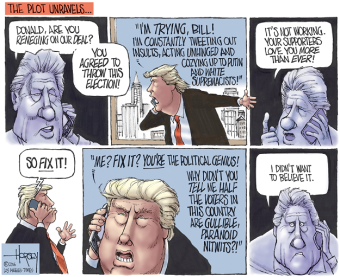 OK, I admit it ... it's quite possible Bill bet The Donald $5 that he couldn't be elected. Editorial cartoon by David Horsey, Los Angeles Times.