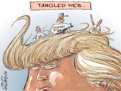 "That ""hair"" provides ample camouflage. Editorial cartoon by Nick Anderson, Houston Chronicle (he's still the best at drawing crazies!)."